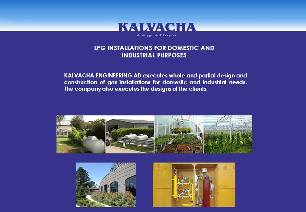 LPG INSTALLATIONS FOR DOMESTIC AND INDUSTRIAL PURPOSES