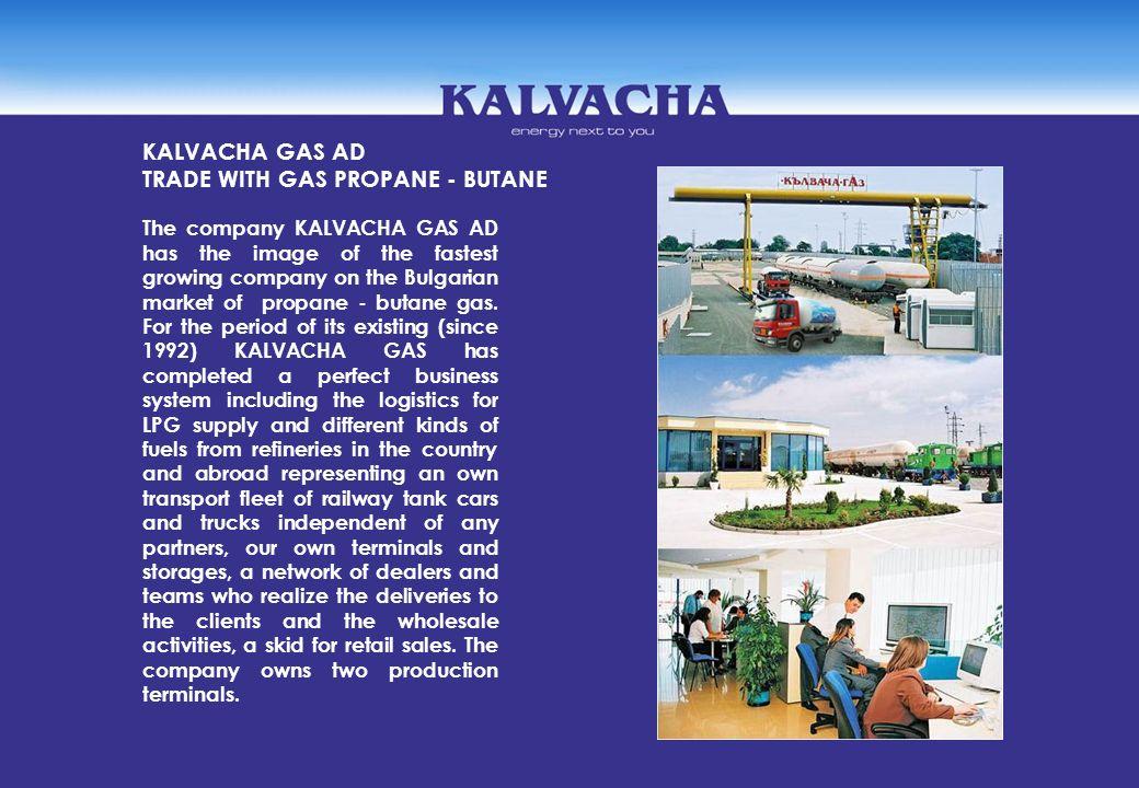KALVACHA GAS AD TRADE WITH GAS PROPANE - BUTANE