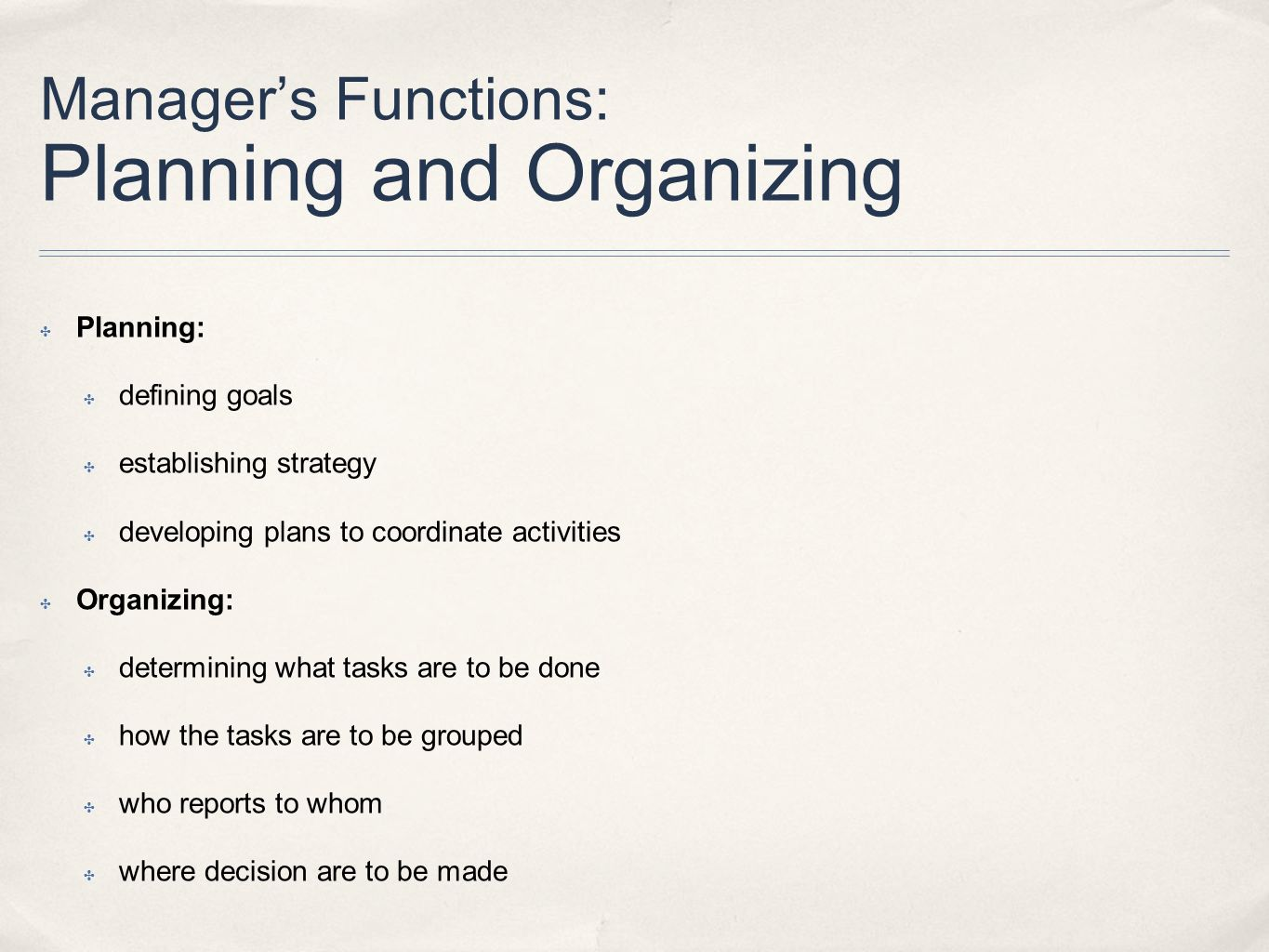 Manager's Functions: Planning and Organizing