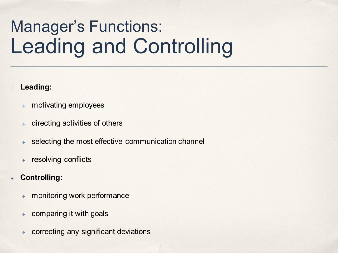 Manager's Functions: Leading and Controlling