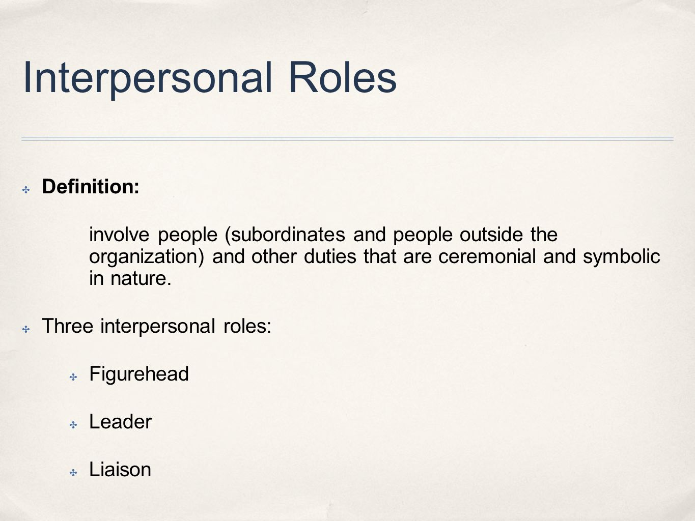 Interpersonal Roles Definition: