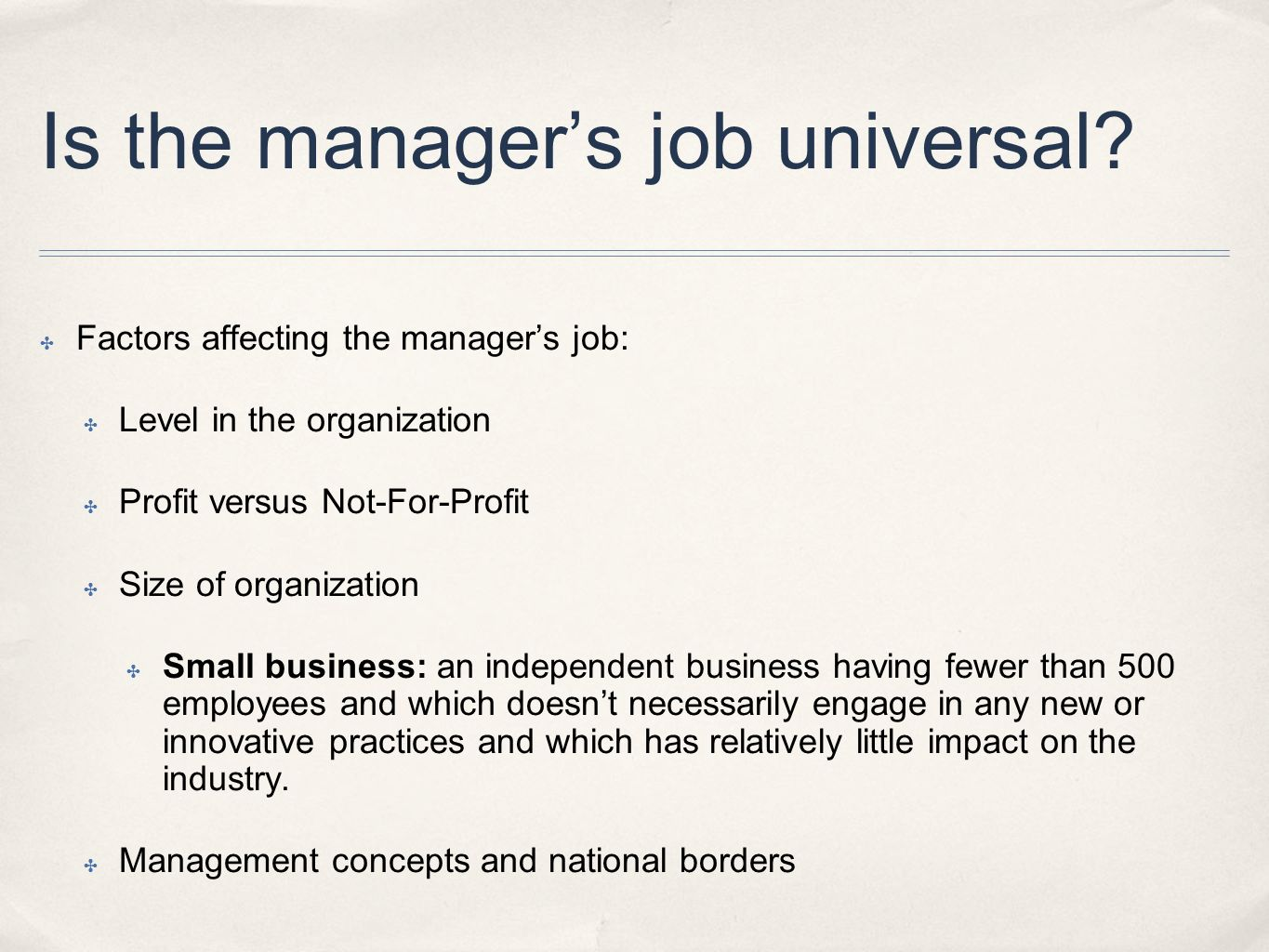 Is the manager's job universal