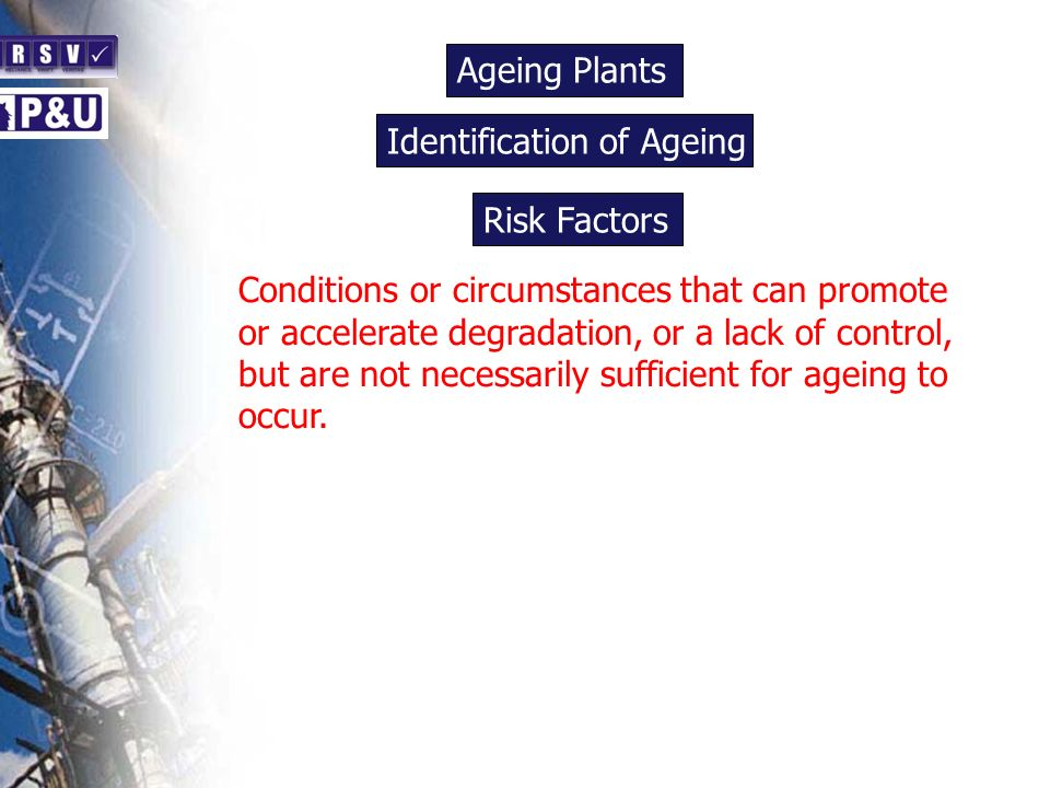 Ageing Plants n. Identification of Ageing. n. Risk Factors. n.