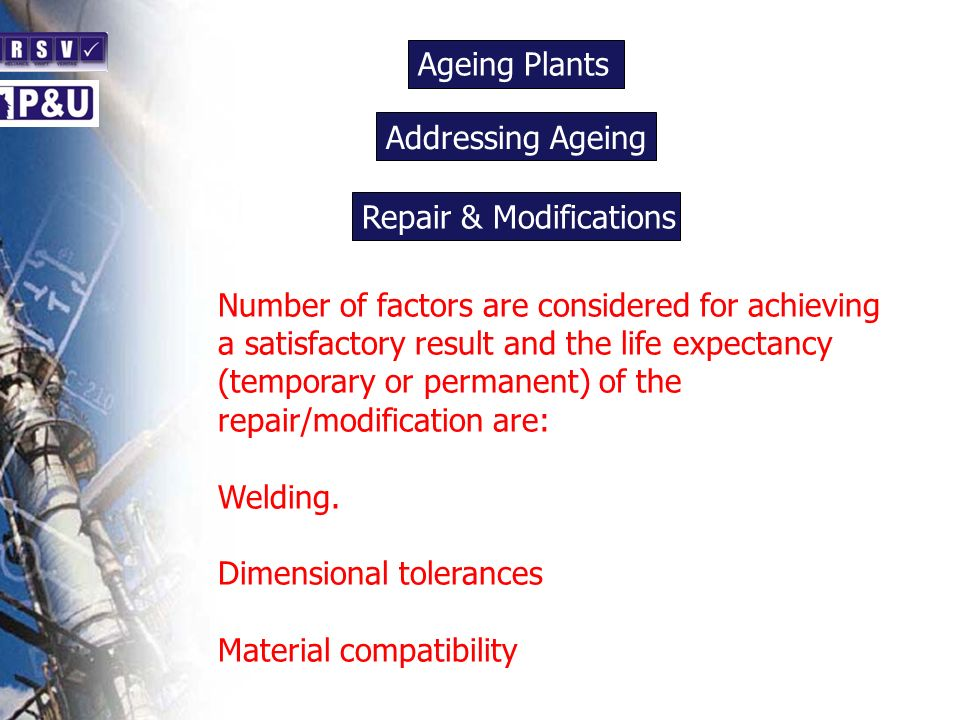 Ageing Plants n. Addressing Ageing. n. Repair & Modifications. n.