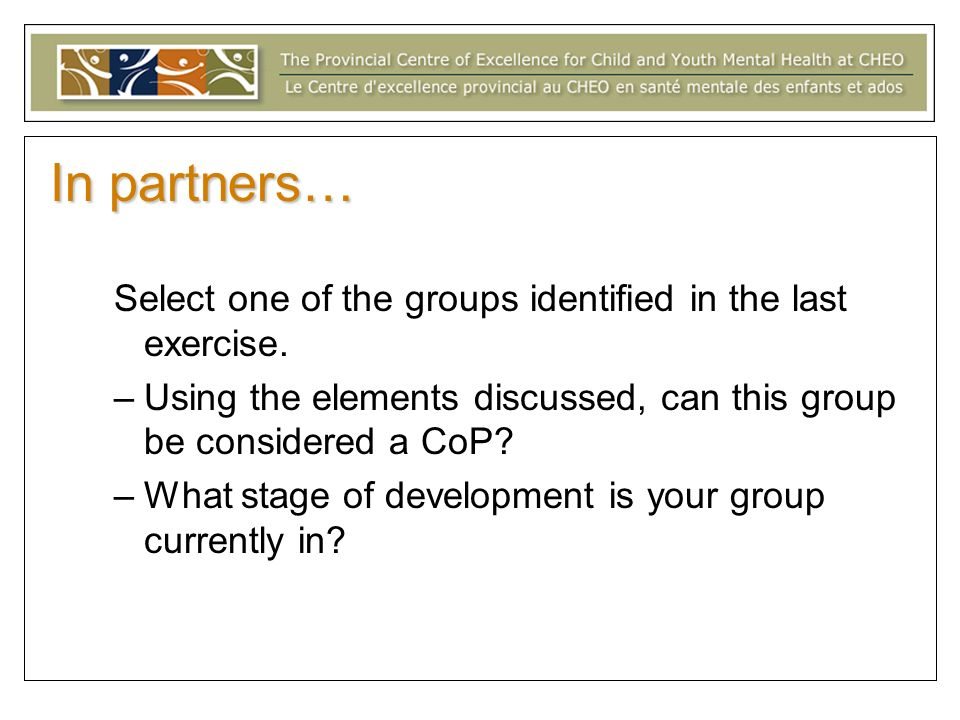 In partners… Select one of the groups identified in the last exercise.