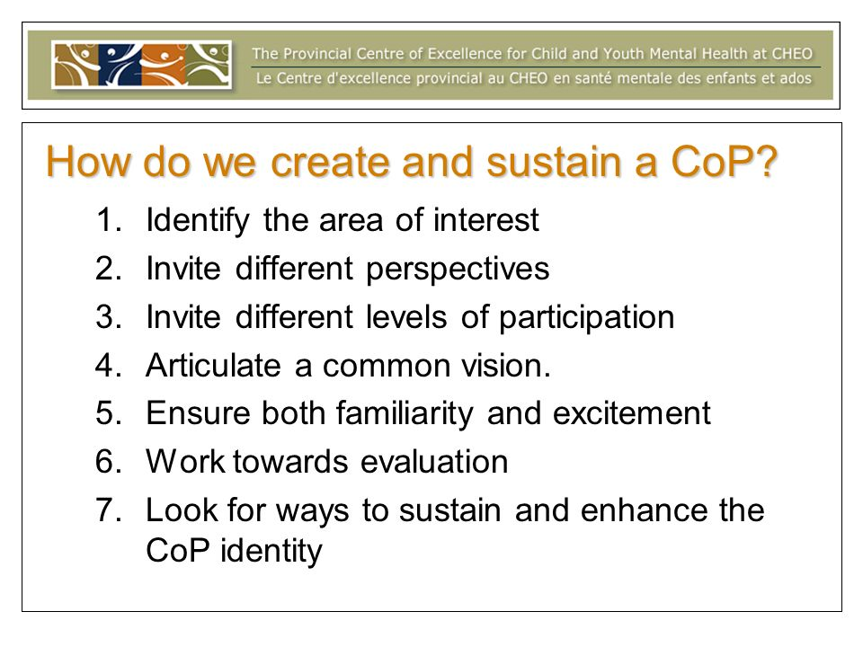 How do we create and sustain a CoP