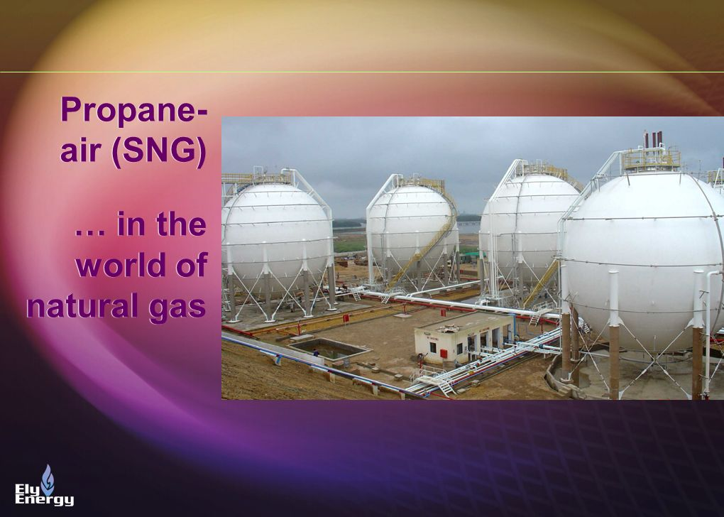Propane-air (SNG) … in the world of natural gas