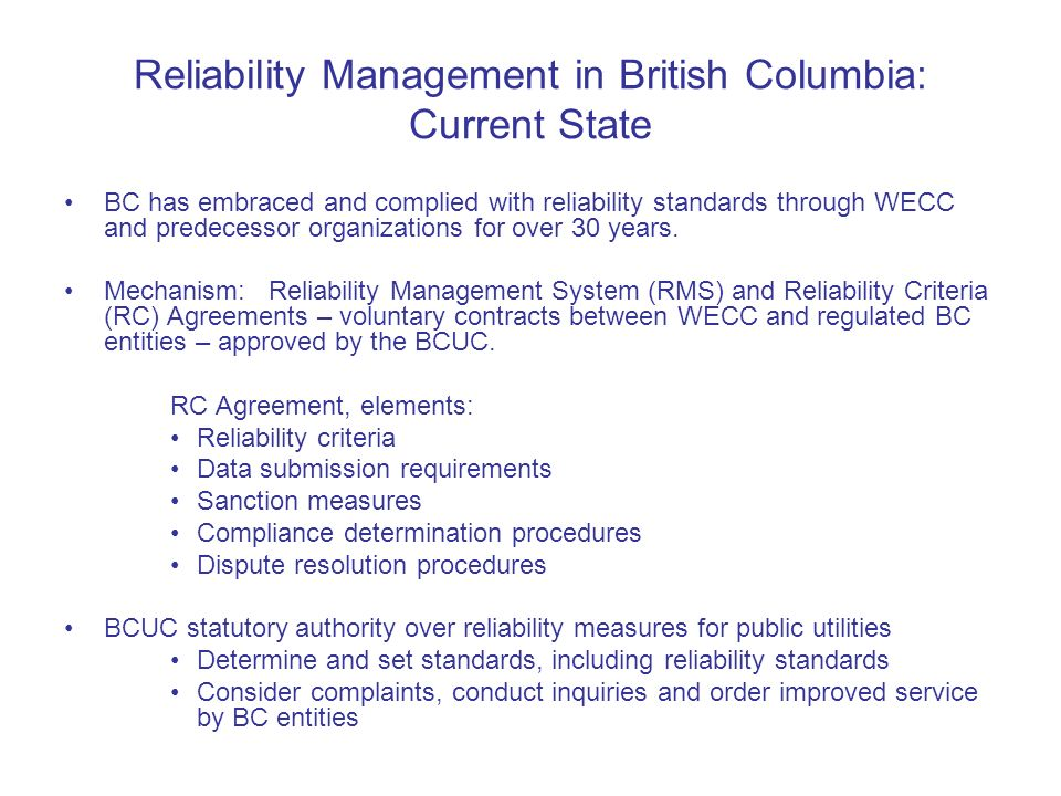 Reliability Management in British Columbia: Current State