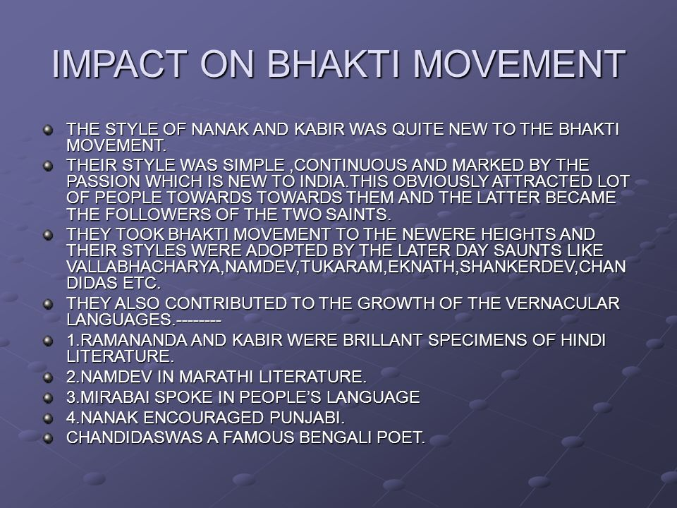 the bhakti movement Meaning of bhakti movement: usually it is accepted that the most characteristic feature of the religious development during the medieval period was the movement which emphasized.