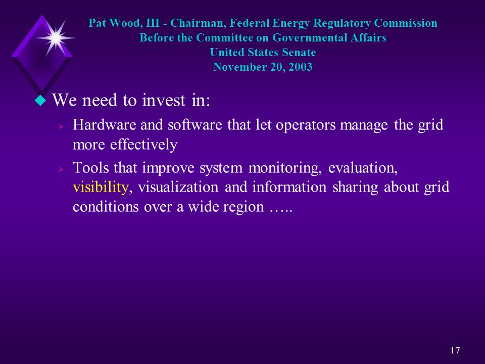 Pat Wood, III - Chairman, Federal Energy Regulatory Commission Before the Committee on Governmental Affairs United States Senate November 20, 2003
