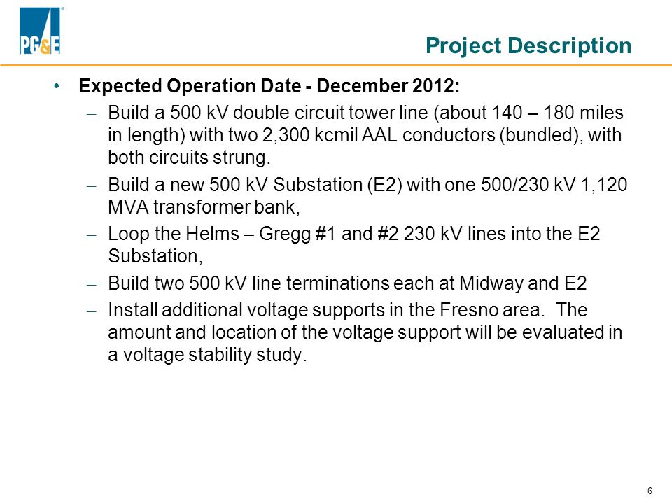 Project Description Expected Operation Date - December 2012:
