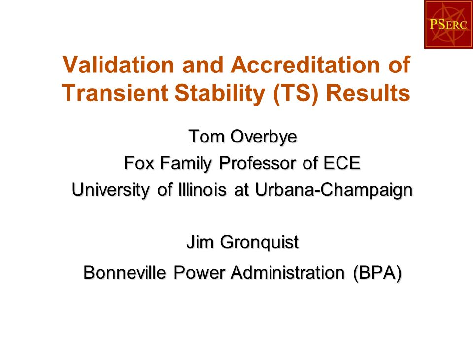 Validation and Accreditation of Transient Stability (TS) Results