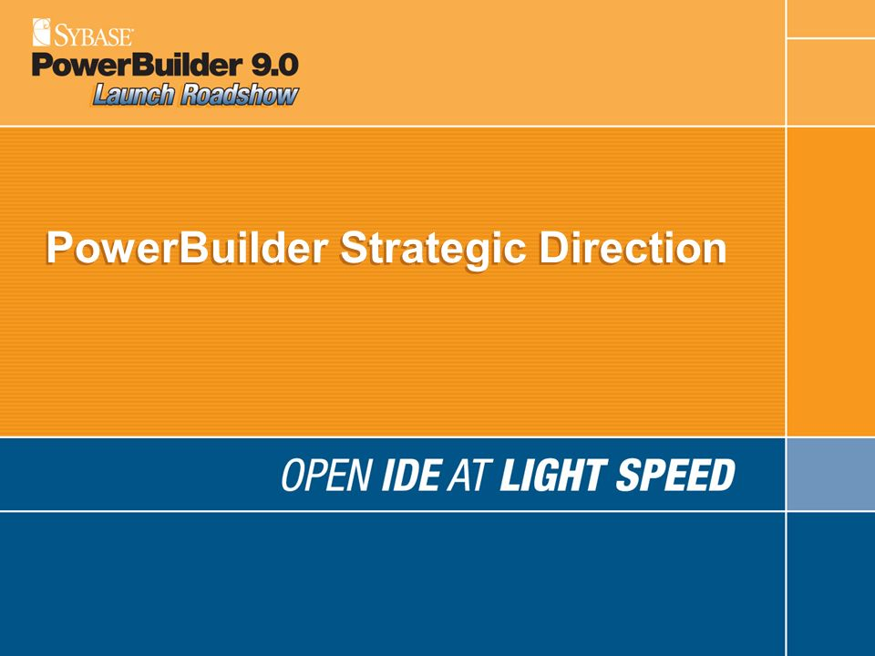 PowerBuilder Strategic Direction