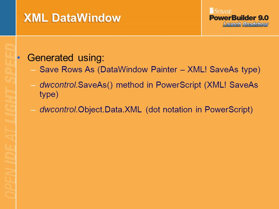 XML DataWindow Generated using: