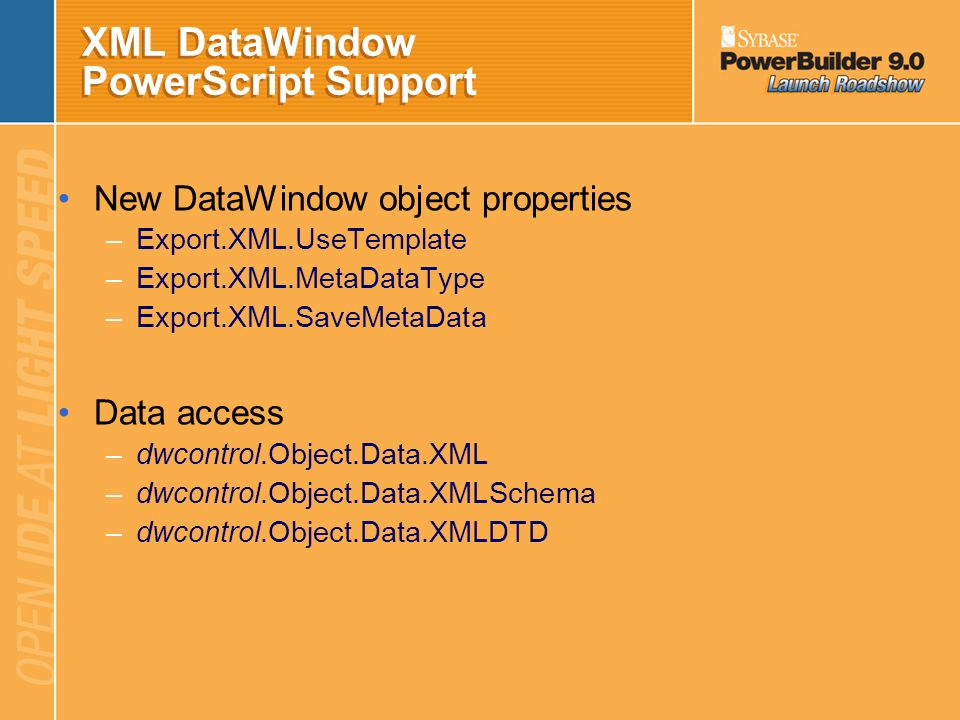 XML DataWindow PowerScript Support