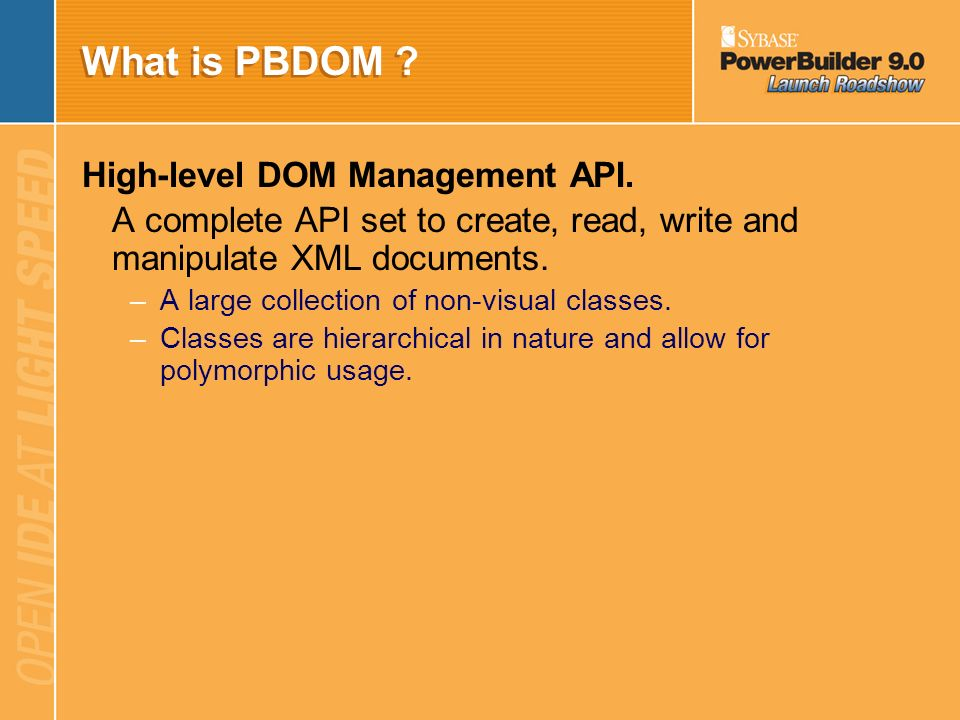 What is PBDOM High-level DOM Management API.