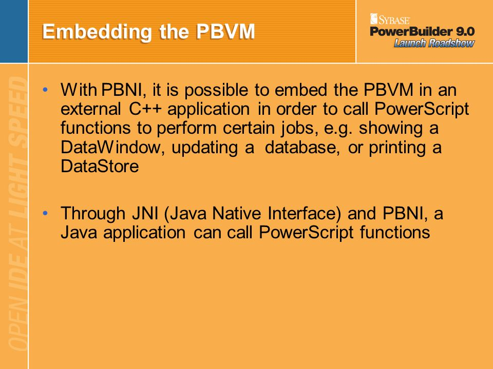 Embedding the PBVM