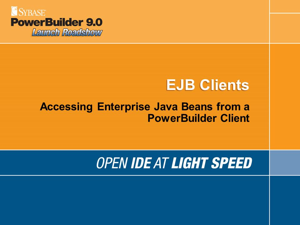 Accessing Enterprise Java Beans from a PowerBuilder Client