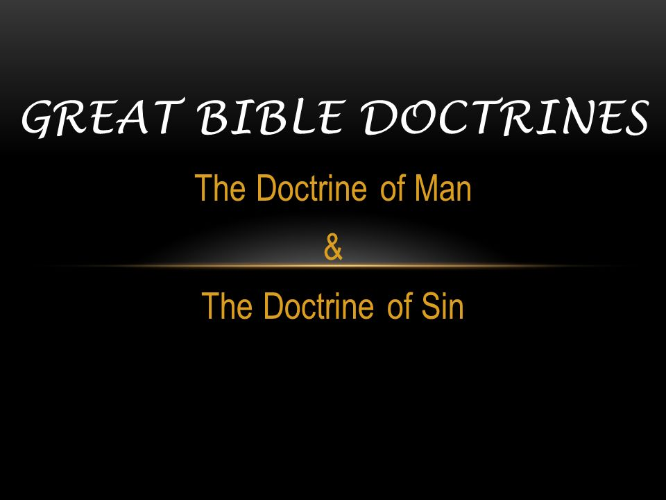 doctrine of sin The origin of sin in the universe satan (lucifer) fell like lightening, with a demonic host following in the human race (one blood, one race, not separate races.