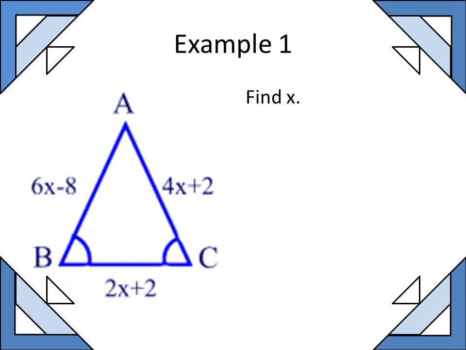 Example 1 Find x.