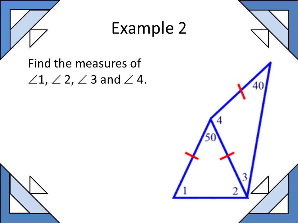 Example 2 Find the measures of 1,  2,  3 and  4.