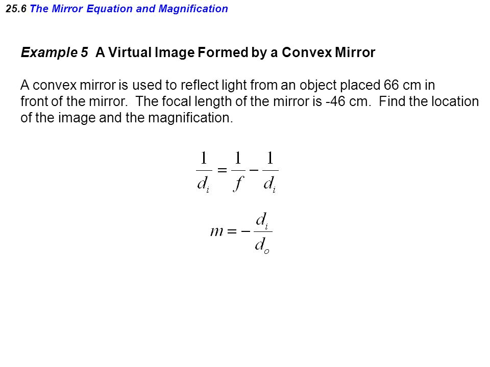 Chapter 25 mirrors and the reflection of light ppt download for Mirror formula