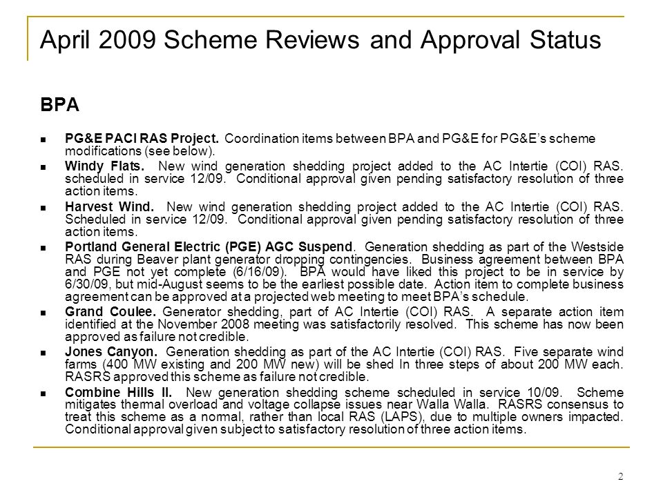 April 2009 Scheme Reviews and Approval Status