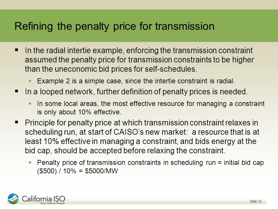 Refining the penalty price for transmission