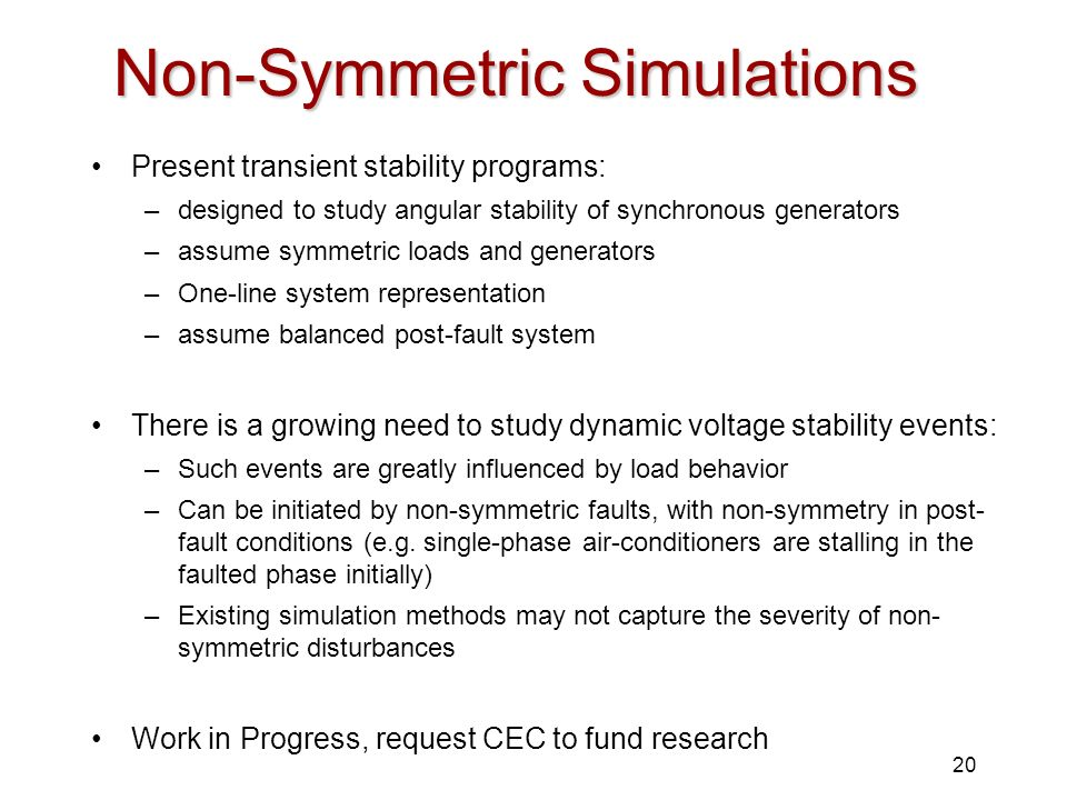 Non-Symmetric Simulations