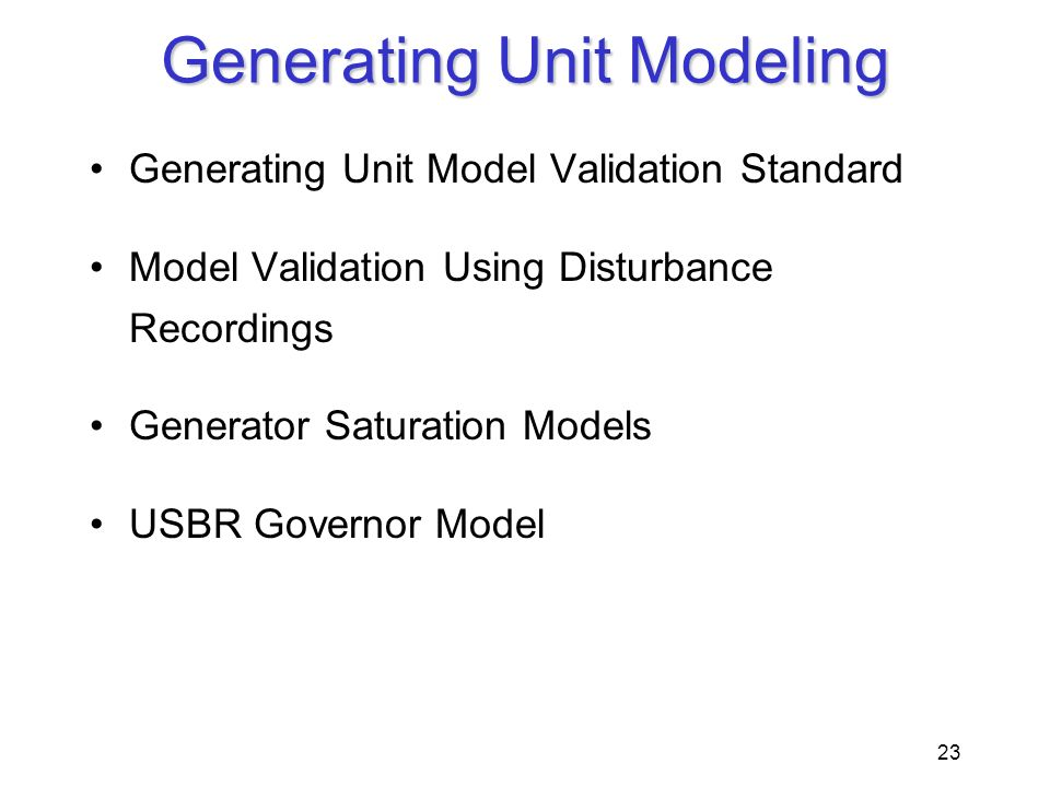 Generating Unit Modeling