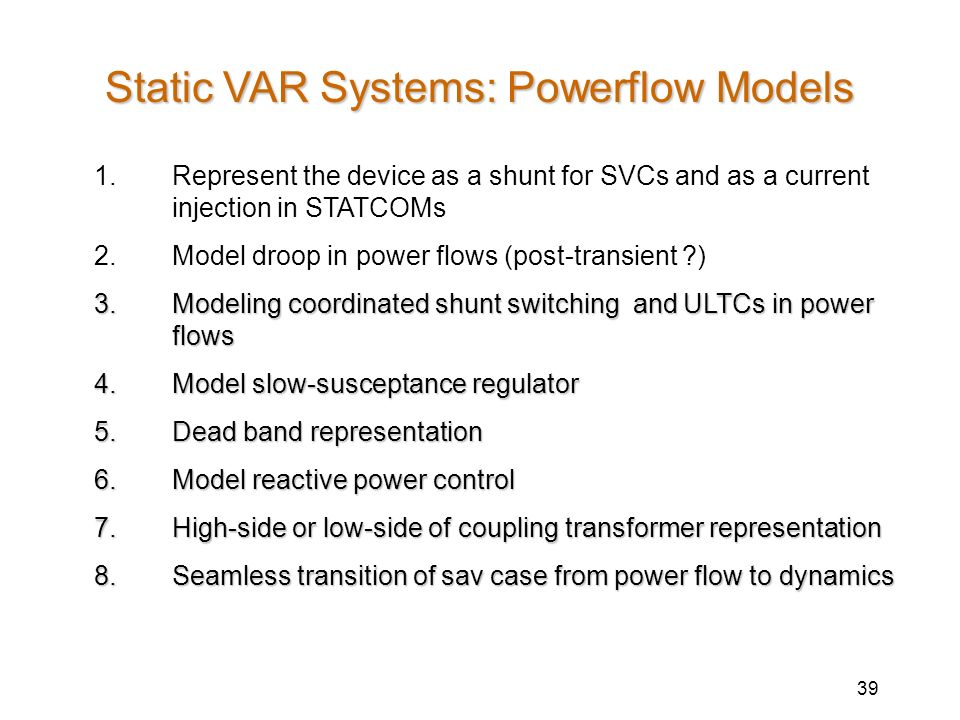 Static VAR Systems: Powerflow Models