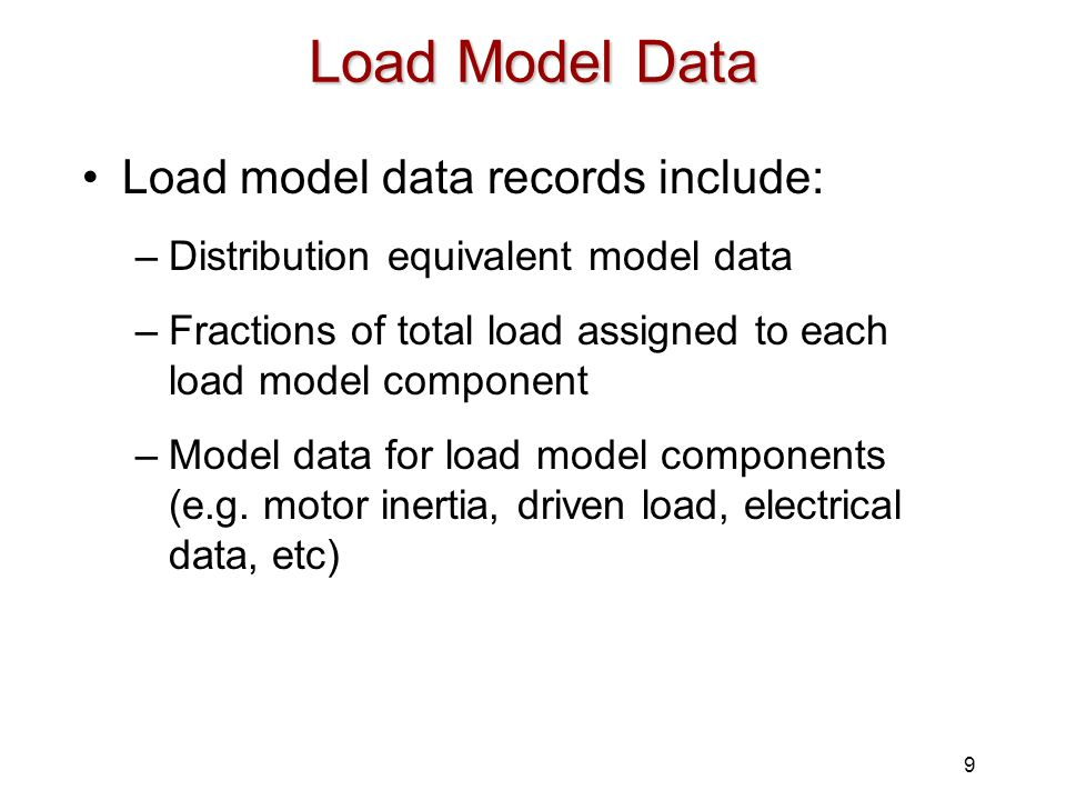 Load Model Data Load model data records include: