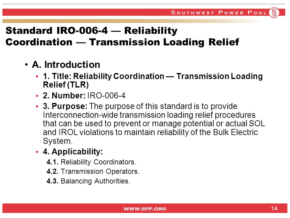 Standard IRO — Reliability Coordination — Transmission Loading Relief