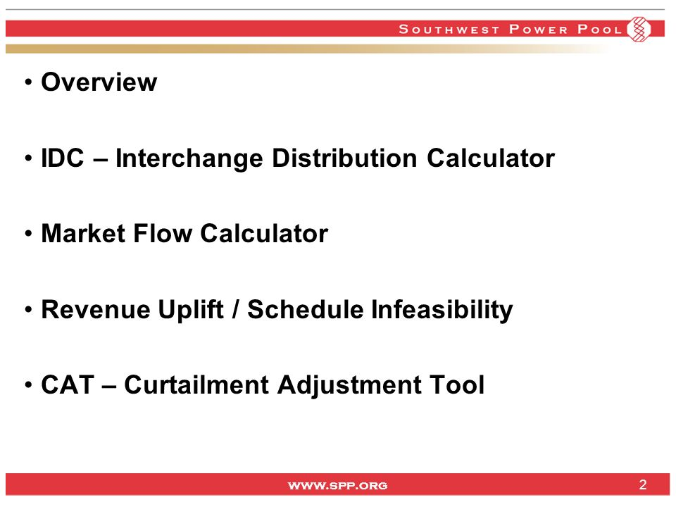 Overview IDC – Interchange Distribution Calculator. Market Flow Calculator. Revenue Uplift / Schedule Infeasibility.