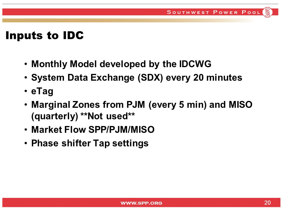 Inputs to IDC Monthly Model developed by the IDCWG