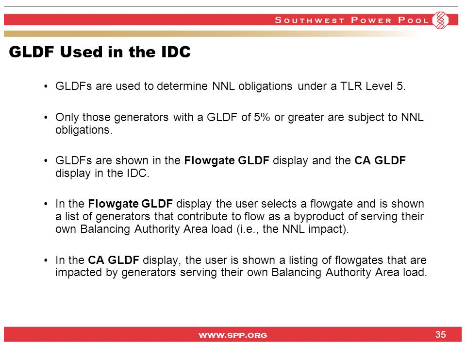 GLDF Used in the IDC GLDFs are used to determine NNL obligations under a TLR Level 5.