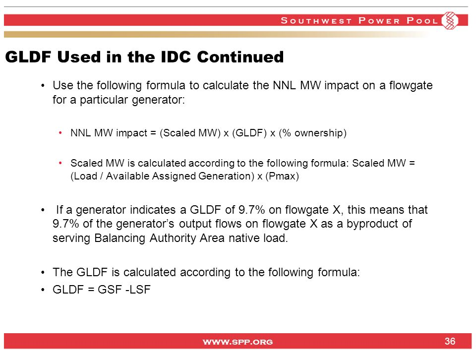 GLDF Used in the IDC Continued