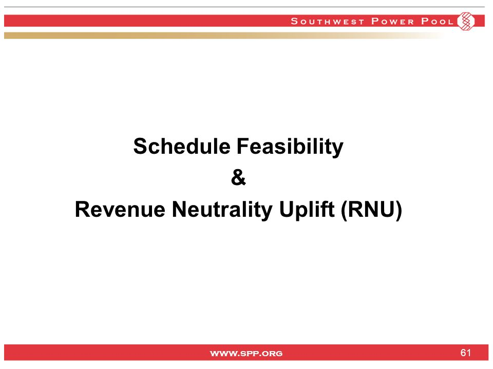 Schedule Feasibility & Revenue Neutrality Uplift (RNU)