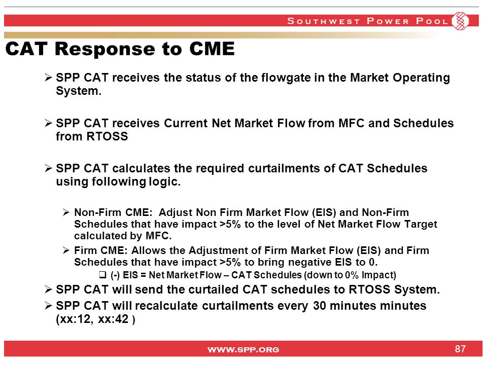 CAT Response to CME SPP CAT receives the status of the flowgate in the Market Operating System.