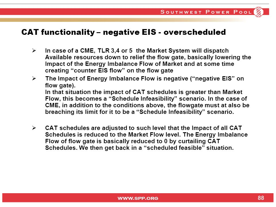 CAT functionality – negative EIS - overscheduled