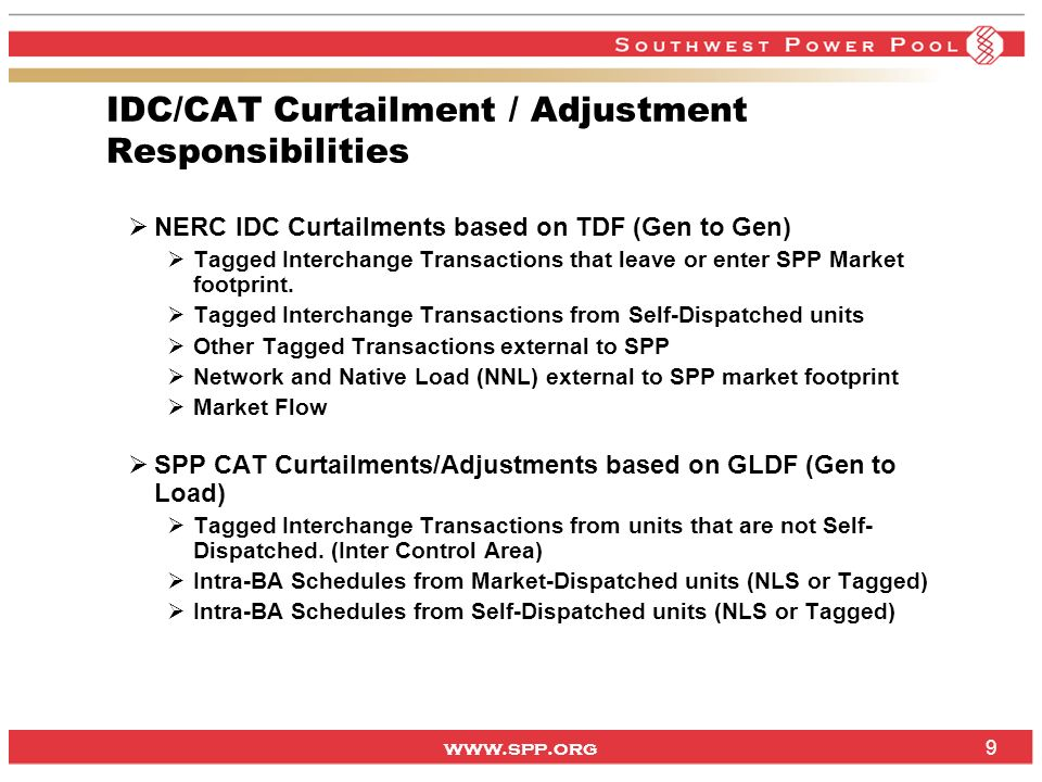 IDC/CAT Curtailment / Adjustment Responsibilities