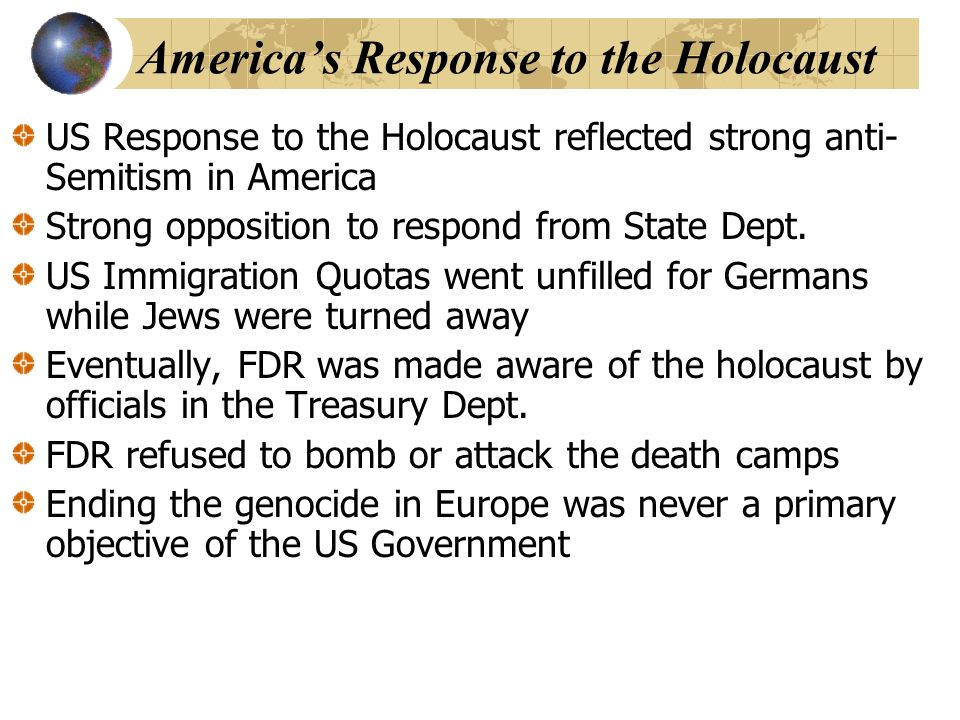 americas reaction to the holocaust essay The december of 1941 radically altered america and its global role  children  are doing scrap drives, paper drives, metal drives, rubber drives,  the pacific  war and arrogance by nazi germany put us into the european war.