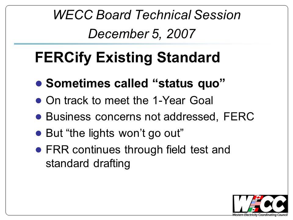 WECC Board Technical Session December 5, 2007