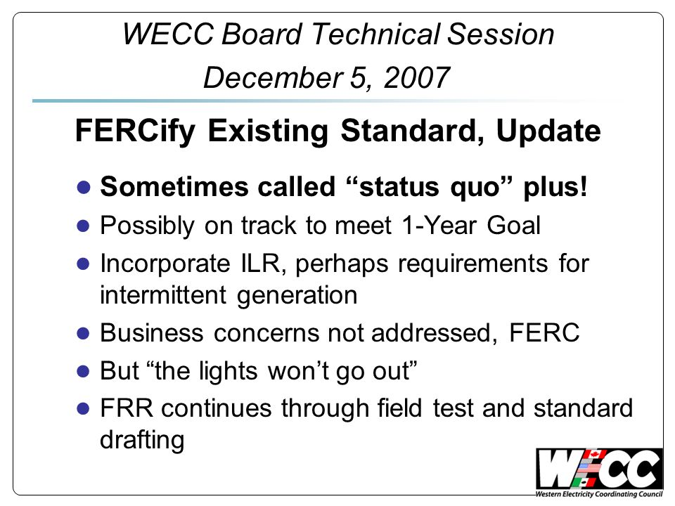 WECC Board Technical Session December 5, 2007
