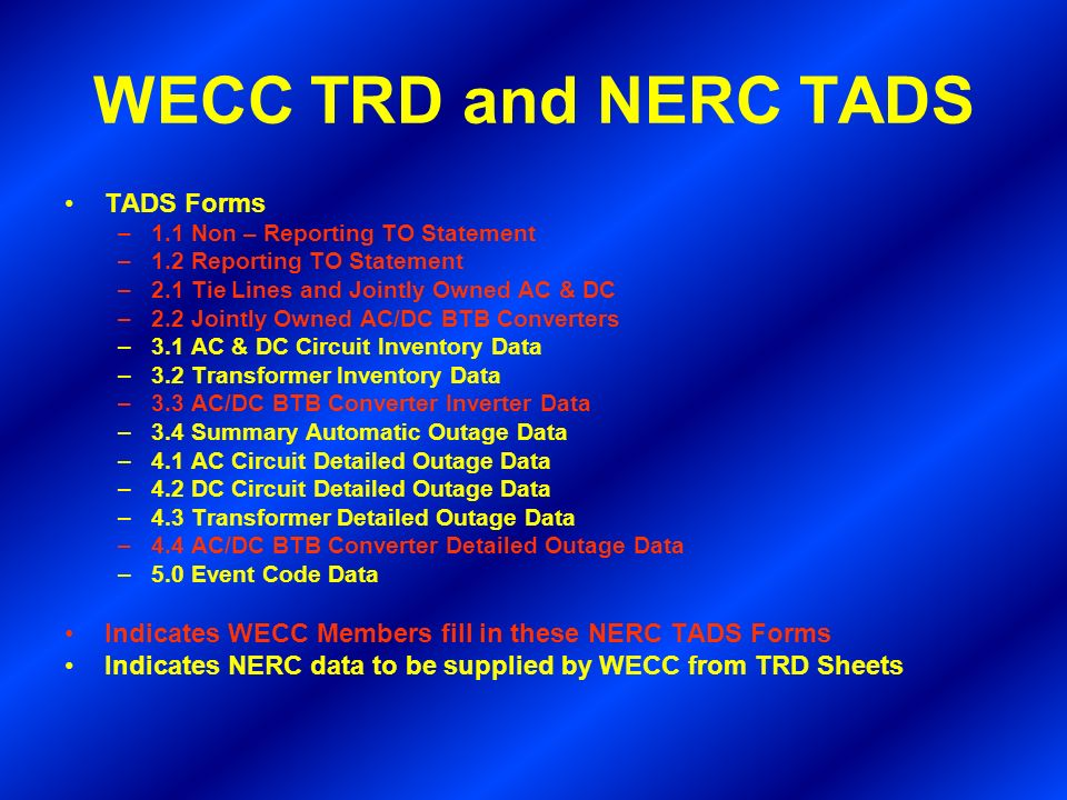 WECC TRD and NERC TADS TADS Forms