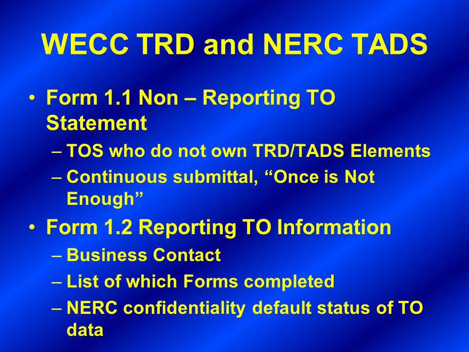WECC TRD and NERC TADS Form 1.1 Non – Reporting TO Statement