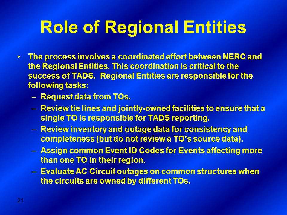 Role of Regional Entities