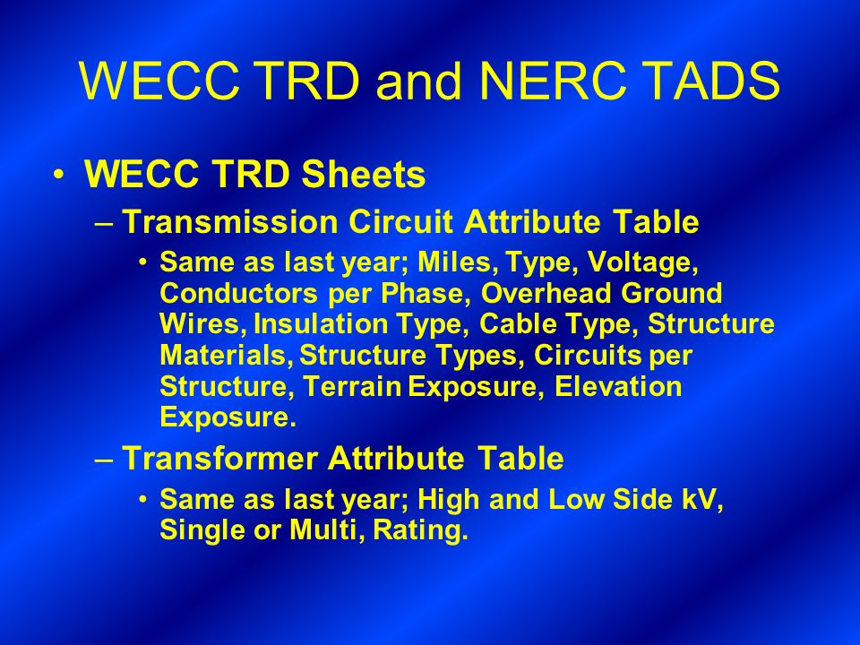 WECC TRD and NERC TADS WECC TRD Sheets