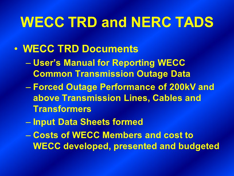 WECC TRD and NERC TADS WECC TRD Documents