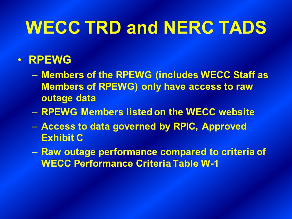 WECC TRD and NERC TADS RPEWG